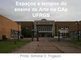 CAp UFRGS Tempos e Espaços da Arte