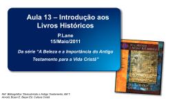 """Paulo lane com o tema """"Introdução aos livros históricos"""""""