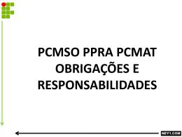 PCMSO PPRA PCMAT – OBRIGAÇÕES E RESPONSABILIDADES