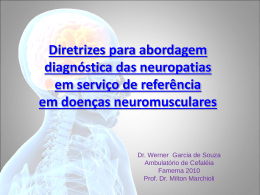 Neuropatias pelo Dr. Werner Garcia de Souza.