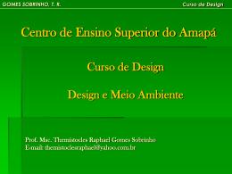 GOMES SOBRINHO, TR Curso de Design Visão Geral