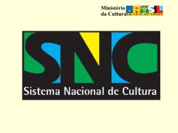Ministério da Cultura Pactuação Federativa