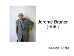 Jerome Bruner (1915-)