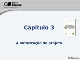 Capítulo 3 A autorização do projeto