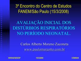 Avaliação inicial dos distúrbios respiratórios no período neonatal.