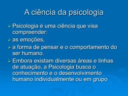 A ciência da psicologia