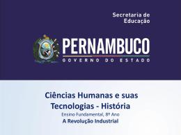 A Revolução Industrial - Governo do Estado de Pernambuco