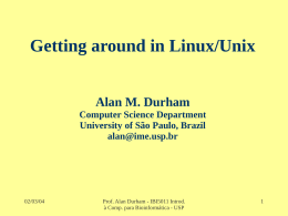 Introduction to Programming and Perl Alan M. Durham - IME-USP