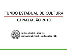 Apresentação do PowerPoint - Secretaria de Estado de Cultura