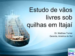 Folga Abaixo da Quilha em Itajaí (SC) — Apresentação em português