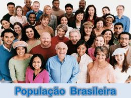 Cap. 03 - População Brasileira