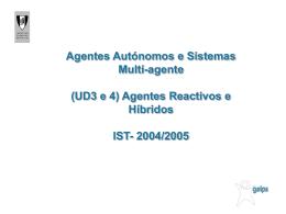 Agentes Reactivos e Híbridos