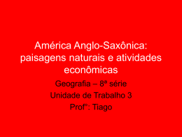 América Anglo-Saxônica: paisagens naturais e atividades econômicas
