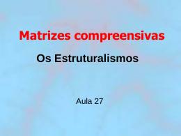 Os Estruturalismos