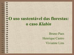 O uso sustentável das florestas: o caso Klabin