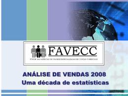 comparativo de vendas favecc 1998 - 2008