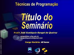 Modelo da apresentação (Seminário de Pesquisa)