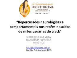 Repercussões neurológicas e comportamentais nos recém