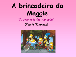 A brincadeira da Maggie