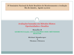 Mixed Method Evaluations: Opportunities and Challenges