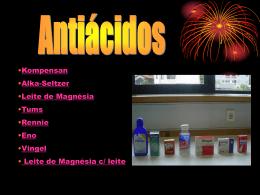 Antiácidos [Rui Pereira, Diogo Teles e Francisco Machado]