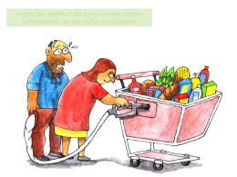 Atenção seletiva do consumidor como instrumento