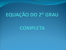 EQUAÇÃO DO 2O GRAU COMPLETA