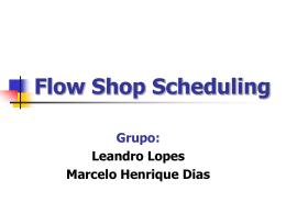 Flow Shop Scheduling via Busca Tabu