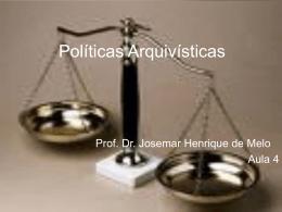 Politicas Arquivisticas aula 4