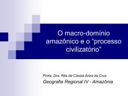 """Amazônia: """"Todo dia era dia de índio"""""""