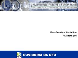 Ouvidoria UFU - Apresentação 2008