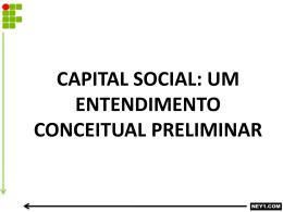 CAPITAL SOCIAL – UM ENTENDIMENTO