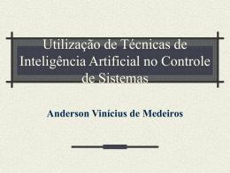 Utilização de Técnicas de Inteligência Artificial no Controle de