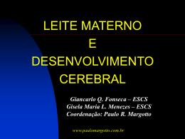 Giancarlo Q. Fonseca, Gisela Maria L. Menezes, Paulo R. Margotto