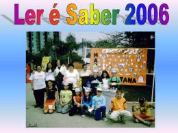 Ler é Saber 2006