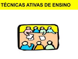 TÉCNICAS ATIVAS DE ENSINO