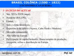 Brasil Colônia - a economia canavieira