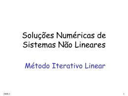 Solução numérica de SNL com Método Iterativo Linear