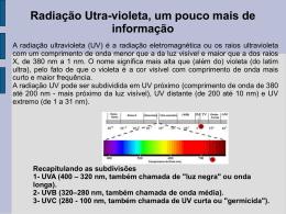 Radiação Utra-violeta, um pouco mais de informação