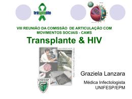 Era pré- terapia anti-retroviral potente (TARV)