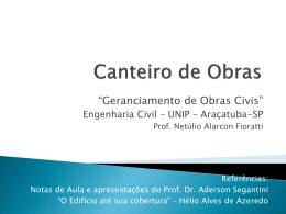 Construção de Edifícios - Prof. Eng. MSc. Netúlio Alarcon Fioratti