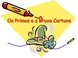 Os Primos e a Bruxa Cartuxa