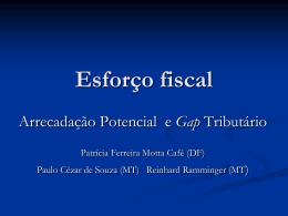 COGEF ANEXO 11 Esforço Fiscal – Arrec Pot e Gap Tributário DF-MT