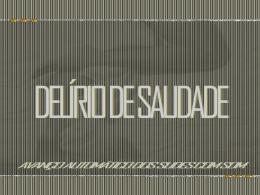 DELÍRIO DE SAUDADE - Mensagens em Power Point e Slides