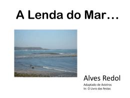 A Lenda do Mar…