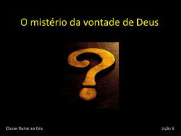 O mistério da vontade de Deus