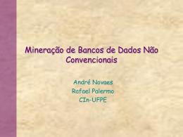 Mineração de Bancos de Dados Não Convencionais