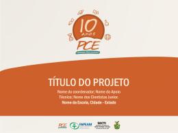 Apresentação em slides - PCE Amazonas | Programa Ciência na