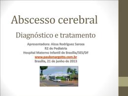 Abscesso cerebral Caso clínico