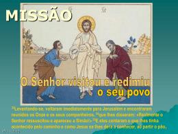 """Reflexão """"A Missão"""" Lc 24,33 – 35"""
